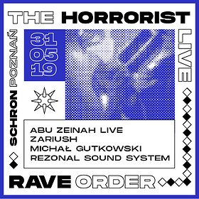 Clubbing: Rave Order: The Horrorist