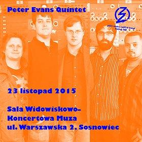 Festiwale: JaZZ i okolice / Peter Evans Quintet