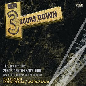 Pop / Rock: 3 Doors Down / The Better Life 2020th Anniversary Tour - koncert odwołany