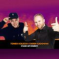 Stand-up Legnica: Tomek Kołecki x Darek Gadowski