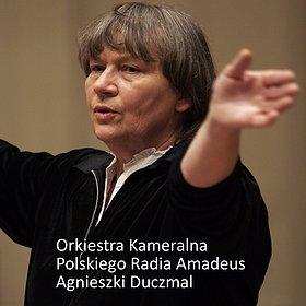 Koncerty: XXIV Festiwal Ars Cameralis - ORKIESTRA KAMERALNA POLSKIEGO RADIA AMADEUS POD DYR. AGNIESZKI DUCZMAL