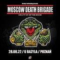 Hard Rock / Metal: Moscow Death Brigade, Poznań