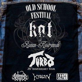 Koncerty: Old School Festival: KAT & Roman Kostrzewski + Turbo i Goście