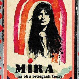 Koncerty: Mira - Na obu brzegach tęczy