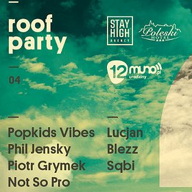 Imprezy: Roof Party - 12. Urodziny Muno.pl