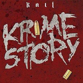 Hip Hop / Reggae: Kali Krime Story