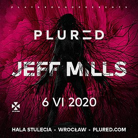Clubbing: PLURED: Jeff Mills + more*