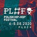 Festivals: Polish Hip-Hop Festival 2020, Płock