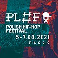 Festivals: Polish Hip-Hop Festival 2021, Płock