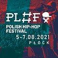 Festiwale: Polish Hip-Hop Festival 2021, Płock