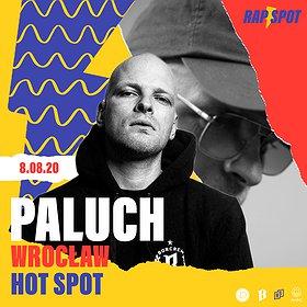 Hip Hop / Reggae : Paluch | 8.08.20 | HotSpot, Wrocław