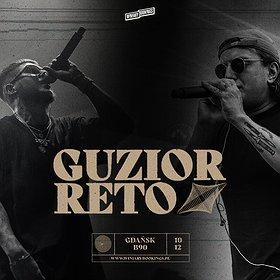 "Hip Hop / Reggae: GUZIOR ""Pleśń"" + RETO ""W Samo Południe"" | Gdańsk"