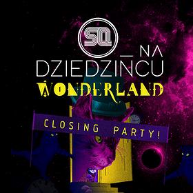 Concerts: SQ na Dziedzińcu pres. CLOSING!