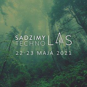 Events: Sadzimy Techno Las