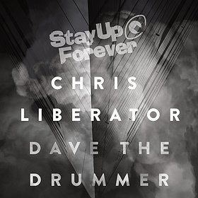 Imprezy: Stay Up Forever ! - Chris Liberator & Dave The Drummer