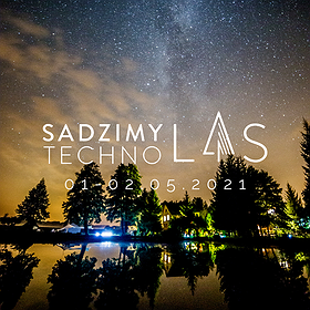 Imprezy: Sadzimy Techno Las