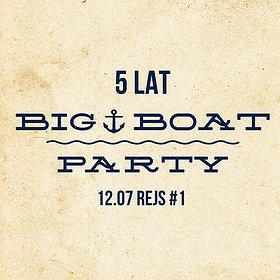 Imprezy: 5 Lat Big Boat Party - Rejs #1