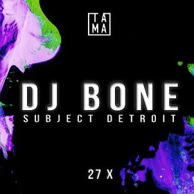 Events: TAMA pres. Acid Plant w/ DJ Bone