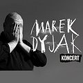 Koncerty: Marek Dyjak - Piękny Instalator, Łódź