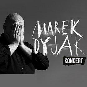 Koncerty: Marek Dyjak - Piękny Instalator