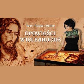 """Teatry: Rodzinne show """"Opowieści Wielkanocne"""""""