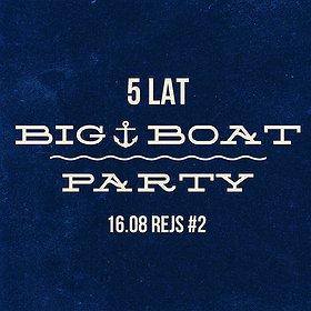 Events: 5 Lat Big Boat Party - Rejs #2