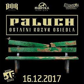 Koncerty: Fabryka Dźwięku prezentuje: Paluch - OKO Tour