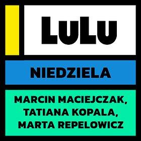 Koncerty: X Jubileuszowy Festiwal LuLu   Niedziela