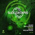 Muzyka klubowa: BLACK SUN EMPIRE | Wrocław, Wrocław