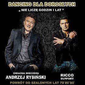 Pop / Rock: Koncert Andrzeja Rybińskiego- ,,Nie Liczę godzin i lat''