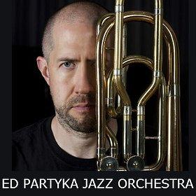 Jazz: 9 LAJ: ED PARTYKA JAZZ ORCHESTRA