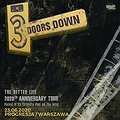 Pop / Rock: 3 Doors Down / The Better Life 2020th Anniversary Tour VIP Pre-sale, Warszawa