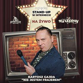 Stand-up: Stand-up na żywo w Internecie: Bartosz Gajda