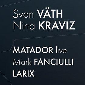 Imprezy: I Say - Sven Vath, Nina Kraviz, Matador, Mark Fanciulli