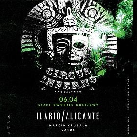 Muzyka klubowa: Circus Inferno! pres. Ilario Alicante