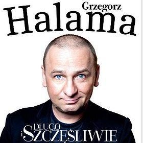 """: Grzegorz Halama - Stand Up pt. """"Długo i szczęśliwie"""""""
