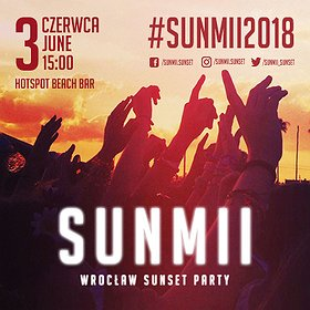 Clubbing: SUNMII - Wrocław Sunset Party