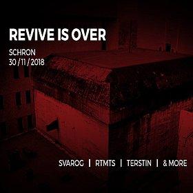 Koncerty: Revive Is Over: Svarog