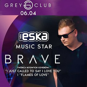 Muzyka klubowa: Eska Music Star - Brave Live!