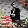 Pop / Rock: ORGANEK | BETONOWY LAS, Poznań