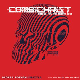 """Hard Rock / Metal : COMBICHRIST """"Europe not my enemy tour"""""""