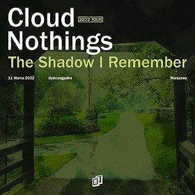 Pop / Rock : Cloud Nothings | Warszawa