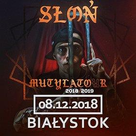 Concerts: Słoń - Białystok