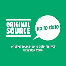 Festiwale: Original Source Up To Date Festival 2014