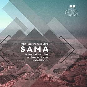 Muzyka klubowa: From Palestine with love: Sama / Schron