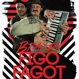 Concerts: Bracia Figo Fagot