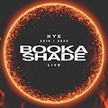 Tama NYE | Booka Shade live