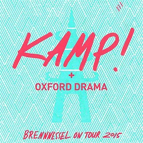 Koncerty: BRENNESSEL ON TOUR 2015. KAMP! + OXFORD DRAMA