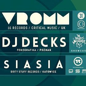 Imprezy: DrumObsession #74 with VROMM / DJ Decks / Siasia