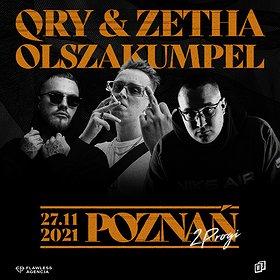 Hip Hop / Reggae : QRY + ZETHA + OLSZAKUMPEL | POZNAŃ
